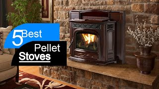 Best Pellet Stove 2020 | Top 5 Pellet Stoves (Buying Guide)