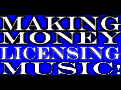 Making  Money Licensing Music