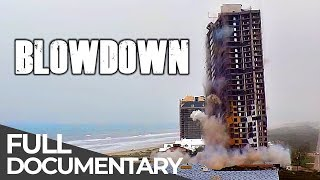 Monster Tower | World Record Building Demolition | BlowDown | S02 E03 | Free Documentary