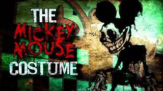 The Mickey Mouse Costume Creepypasta