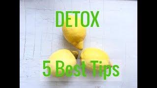 DETOX mých 5 nejlepších tipů