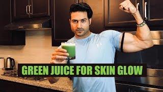 Green Juice for SKIN GLOW   Juice Recipe by Guru Mann