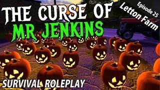 THE CURSE OF MR JENKINS | Survival Roleplay | Farming Simulator 17 - Letton Farm - Ep 25