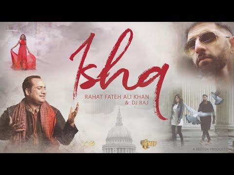 Ishq Dj Raj , Rahat Fateh Ali Khan