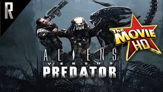 ► Aliens Vs Predator   The Movie [Cinematic HD   Cutscenes & Dialogue]