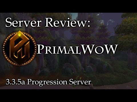 Legacy Progression Server? – PrimalWoW – Private Server Review – Sativ