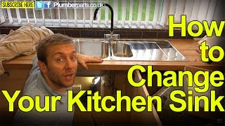 HOW TO CHANGE YOUR KITCHEN SINK - STEP BY STEP - Plumbing Tips