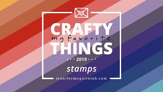 My Favorite Crafty Things 2019: STAMPS