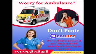 Easy to Transport Ambulance Service in Dhanbad and Bokaro by Medilift