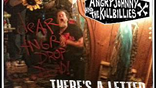 Angry Johnny And The Killbillies-There's A Letter