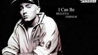 Helleva ft. Eminem - I Can Be *NEW*[FULL LYRICS]