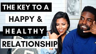 Communication Is The KEY To A Happy & Healthy Relationship