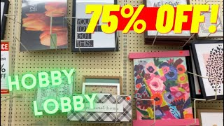 HOBBY LOBBY 75% OFF! AWESOME DEALS!