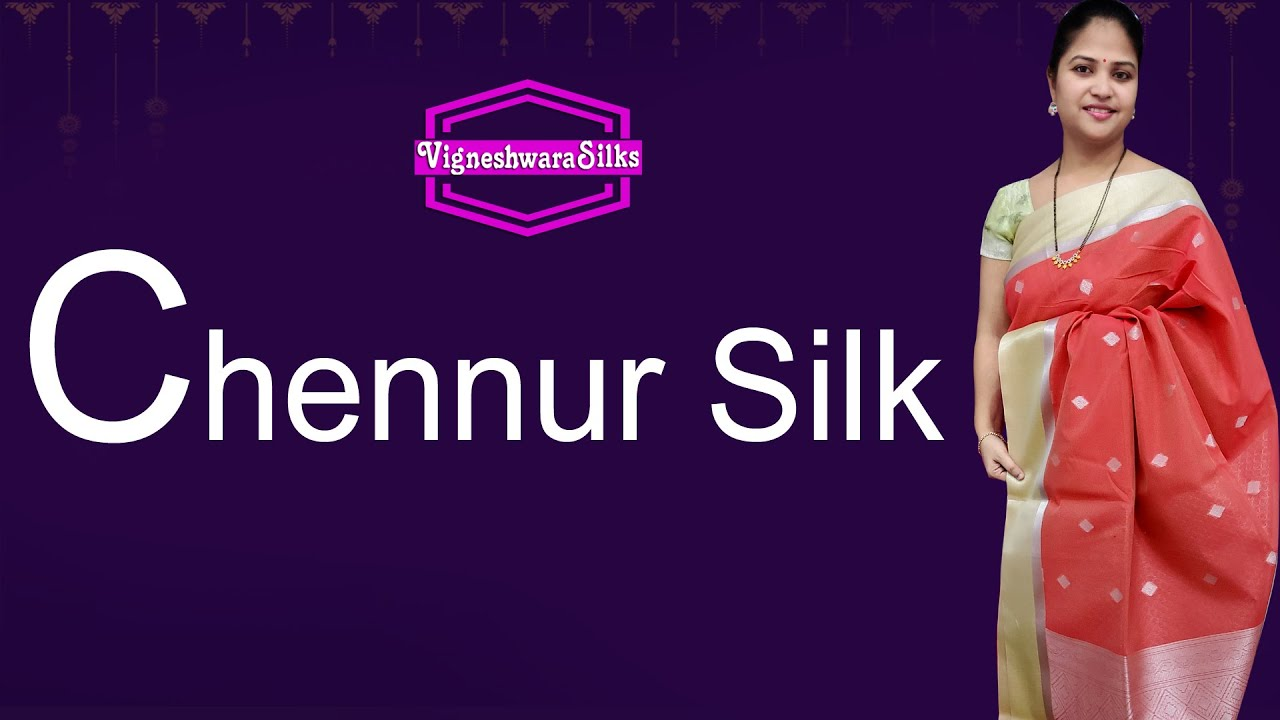 "<p style=""color: red"">Video : </p>Chennur Silk  