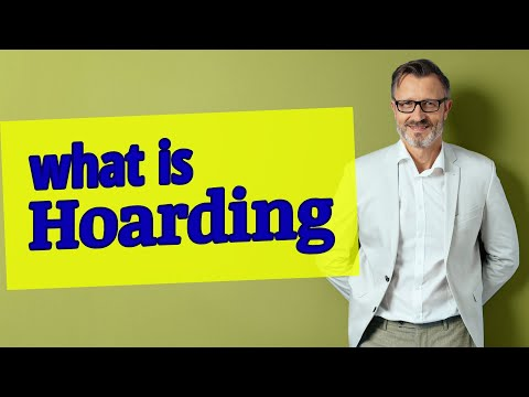 Hoarding | Definition of hoarding