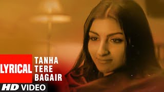 Tanha Tere Bagair Lyrical Video Song | Aahista Aahista