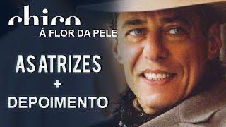 Chico Buarque canta: As Atrizes (DVD A Flor da Pele)