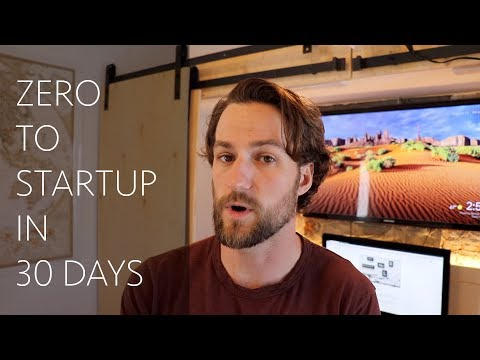 Zero to Startup in 30 Days