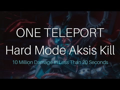 ONE TELEPORT Hard Mode Aksis Kill (10 Million Damage In Less Than 20 Seconds)