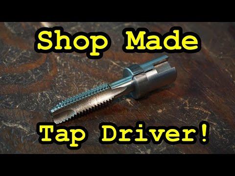 Sns 147 Part 2 Shop Made Tap Driver