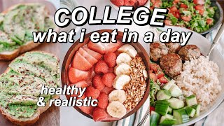 College What I Eat In A Day *healthy & Realistic*