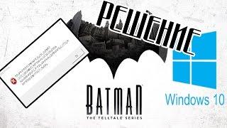 BATMAN: The Telltale Series - РЕШЕНИЕ 100%