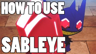 How To Use: Sableye and Mega Sableye! Sableye Strategy Guide ORAS / XY