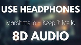 Gambar cover Marshmello - Keep it Mello (8D AUDIO) ft. Omar LinX