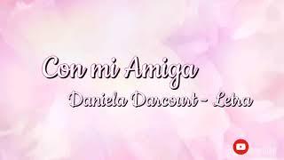 Daniela Darcourt - Con mi Amiga letra