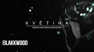 Protiva ft. Viktor Sheen - Květina