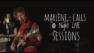 MARLÉNE<br />Calls @ Night LIVE Sessions