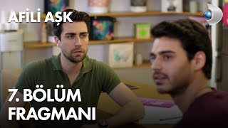 Afili Aşk 7th Episode Trailer