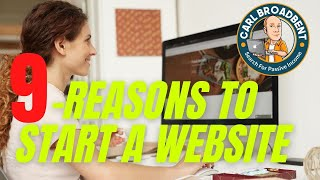 9 Reasons why you should START a WEBSITE today
