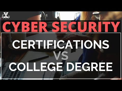 Cyber Security College Degree VS Certifications - Which Is Best?