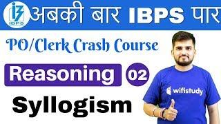 1:00 PM - IBPS PO/Clerk Crash Course | Reasoning by Deepak Sir | Day #02 | Syllogism