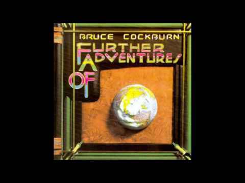 Bruce Cockburn - 6 - Laughter - Further Adventures Of (1978)