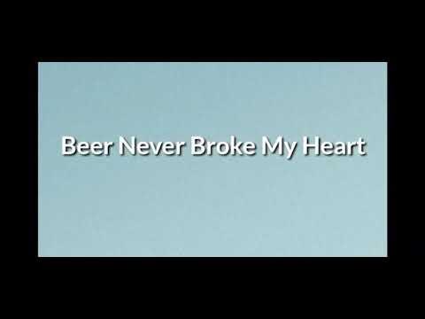 Luke Combs   Beer Never Broke my Heart lyrics