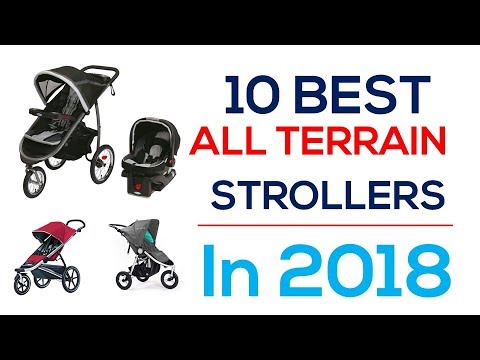 10 Best All Terrain Strollers In 2018