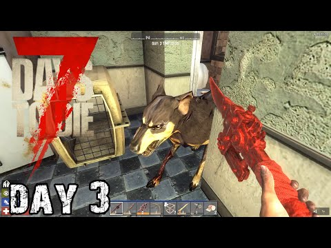 7 Days To Die | Day 3 | Does Your Zombie Dog Bite?! (Alpha 18 Random Map Playthrough)