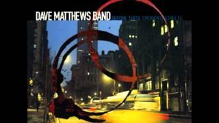 Dave Matthews Band - Pantala Naga Pampa-Rapunzel