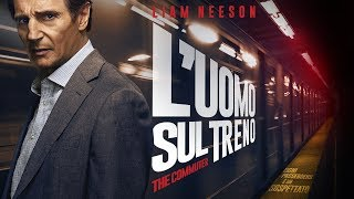 Trailer of L'uomo sul treno - The Commuter (2018)