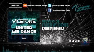 Vicetone vs. ZHU - Faded We Dance (Dash Berlin Dashup)
