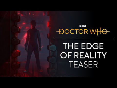 Doctor Who: The Edge of Reality Teaser