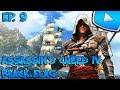 Assassin's Creed 4 : Black Flag : Batailles Navales | Episode 9 - Let's ...