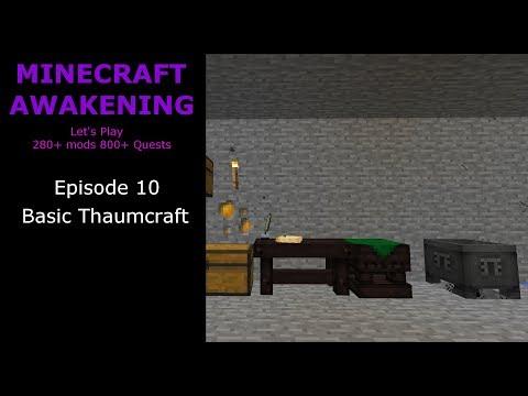 Minecraft Awakening Ep10 Basic Thaumcraft - смотреть онлайн