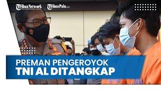 Anggota TNI AL Dikeroyok Preman Terminal Bungurasih hingga Babak Belur, 6 Pelaku Berhasil Dibekuk