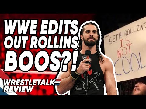 WWE Edit Out Seth Rollins Boos?! WWE Raw In About 4 Minutes (Nov. 11, 2019)! | WrestleTalk