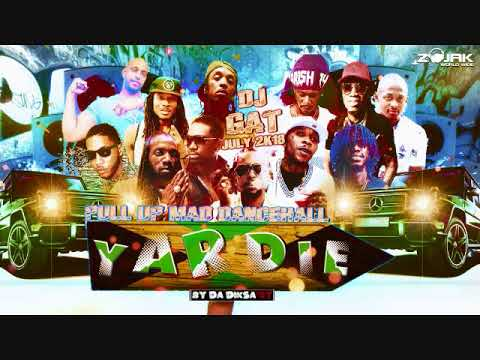 DANCEHALL MIX JULY 2018 DJ GAT YARDIE PULL UP FT ALKAKLINE/MAVADO/POPCAAN /BAZZA T ECT 1876899-5643