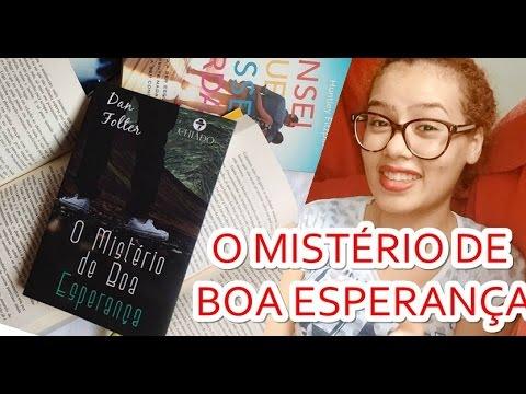 Resenha, O MISTÉRIO DE BOA ESPERANÇA - Dan Folter
