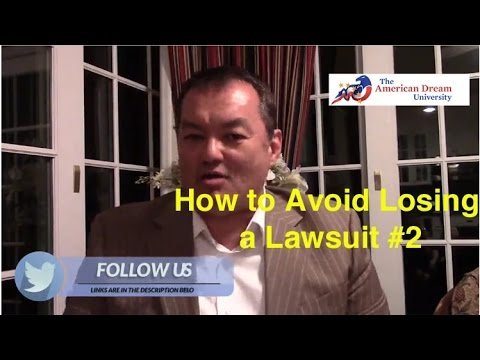 How to avoid Losing a Lawsuit in Business - Los Angeles, CA